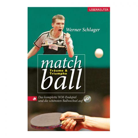 BUCH WERNER SCHLAGER - MATCHBALL